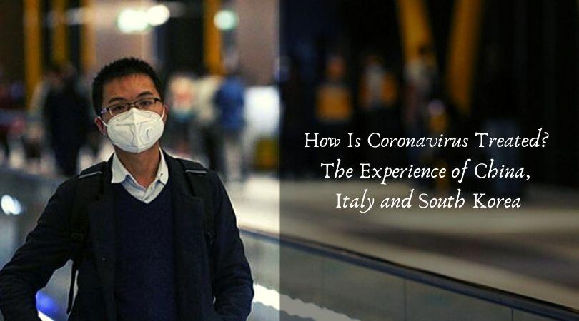 How Is Coronavirus Treated_ The Experience of China, Italy and South Korea